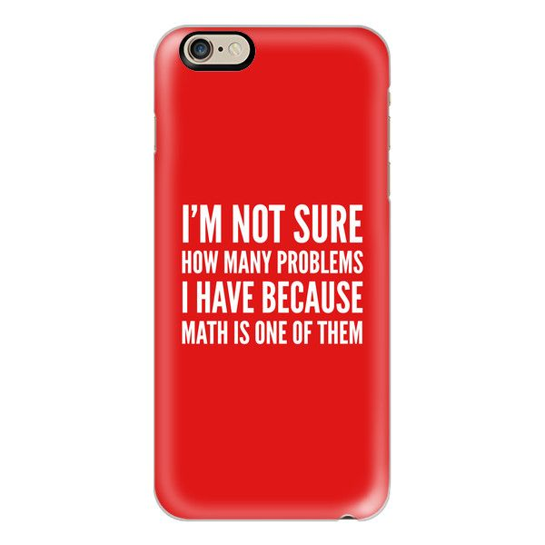 iPhone 6 Plus/6/5/5s/5c Case - I'M NOT SURE HOW MANY PROBLEMS I HAVE... ($40) ❤ liked on Polyvore featuring accessories, tech accessories, iphone case, apple iphone cases, red iphone case, iphone cover case and slim iphone case