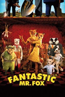 Fantastic Mr. Fox. Perhaps my fave movie ever.