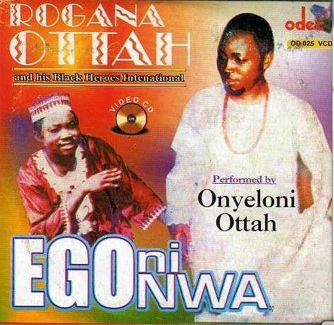 Rogana Ottah - Ego Ni Nwa - Video CD