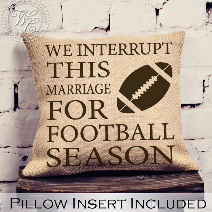 Football Decor, Fall Pillow, We Interrupt This Marriage For Football Season, Man Cave Decorations, Living Room Pillow, Gift for Husband, by WillowCreekCompany on Etsy https://www.etsy.com/listing/473124345/football-decor-fall-pillow-we-interrupt