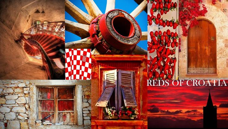 "Dramatic and Diverse shades of the colour Red in Croatia. Contact us at info@discovercroa... to plan your Bespoke trip to Croatia! - We will convert your "" MUST HAVE HOLIDAY"" into reality - that will then be a cherished experience to store in your memory bank. Forever."
