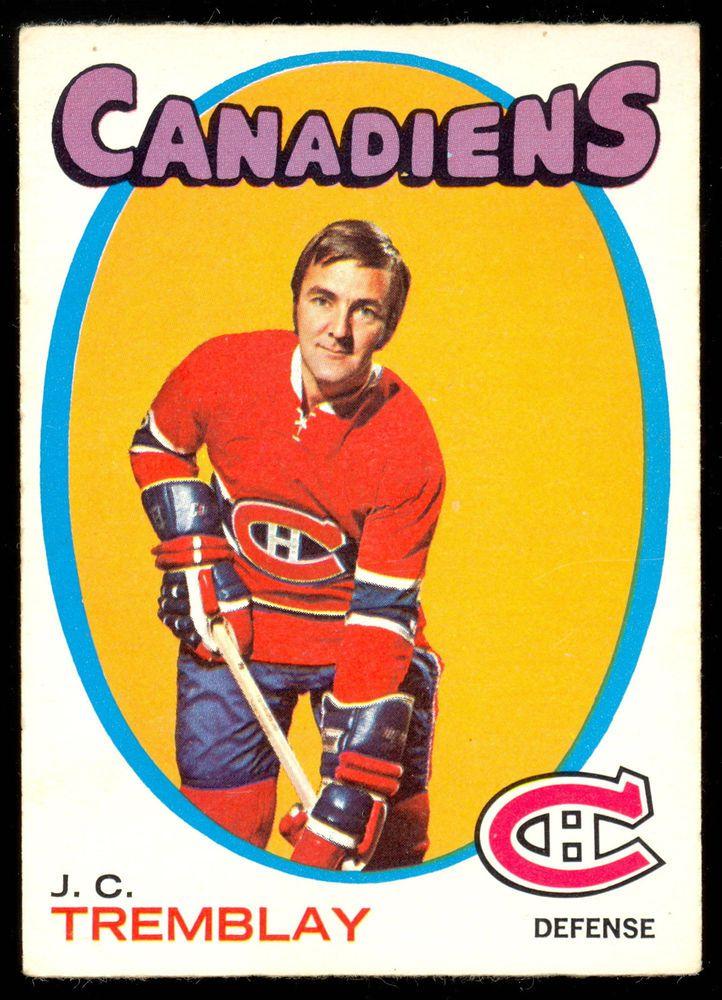 1971 72 Topps 130 J.C.TREMBLAY EX MONTREAL CANADIENS HOCKEY CARD #MontrealCanadiens