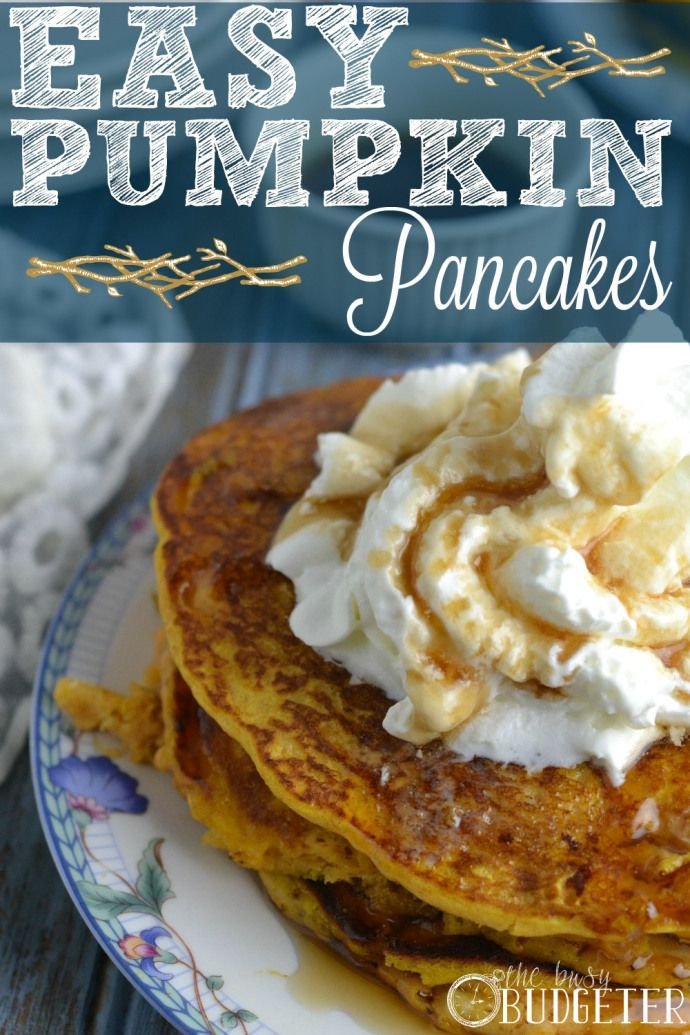 Easy Pumpkin Pancakes. These were so amazing! We made them for breakfast 3 days in a row!