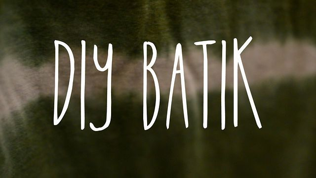 DIY Batik #DIY #TieDye