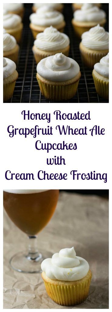 Honey Roasted Grapefruit Wheat Ale Cupcakes with Cream Cheese Frosting | Beer Girl Cooks