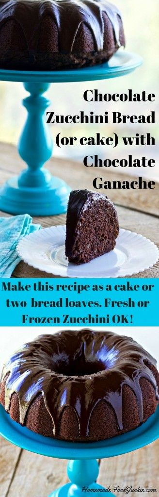 Chocolate Zucchini Bread (or cake) with Chocolate Ganache. I've updated my Grandma's Recipe with coconut oil and a lovely chocolate ganache. It's so good!