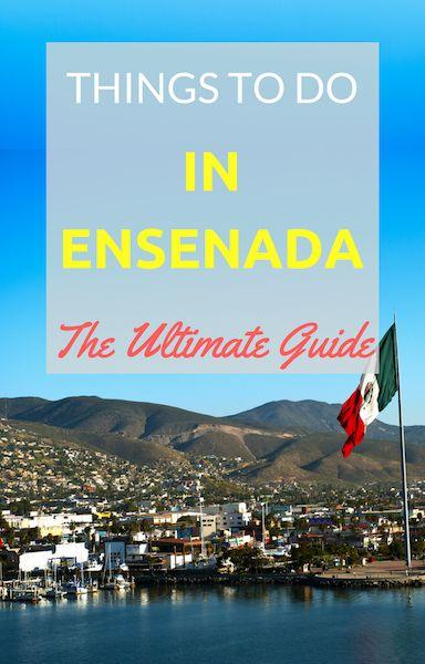 Things to do in Ensenada, Baja California, Mexico
