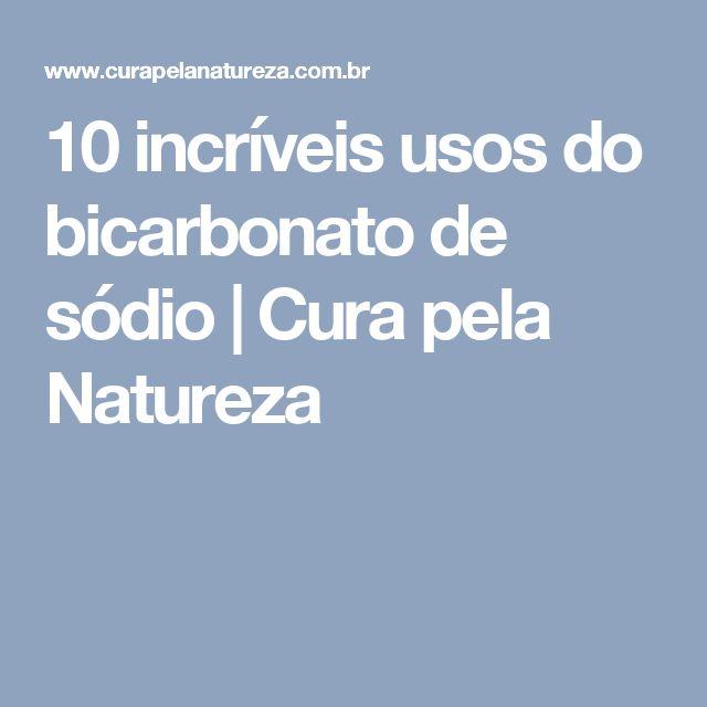 10 incríveis usos do bicarbonato de sódio   Cura pela Natureza