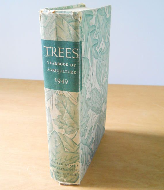 Vintage Trees Yearbook of Agriculture Book  1949 Hardcover