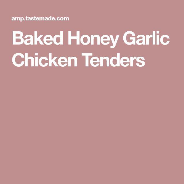 Baked Honey Garlic Chicken Tenders