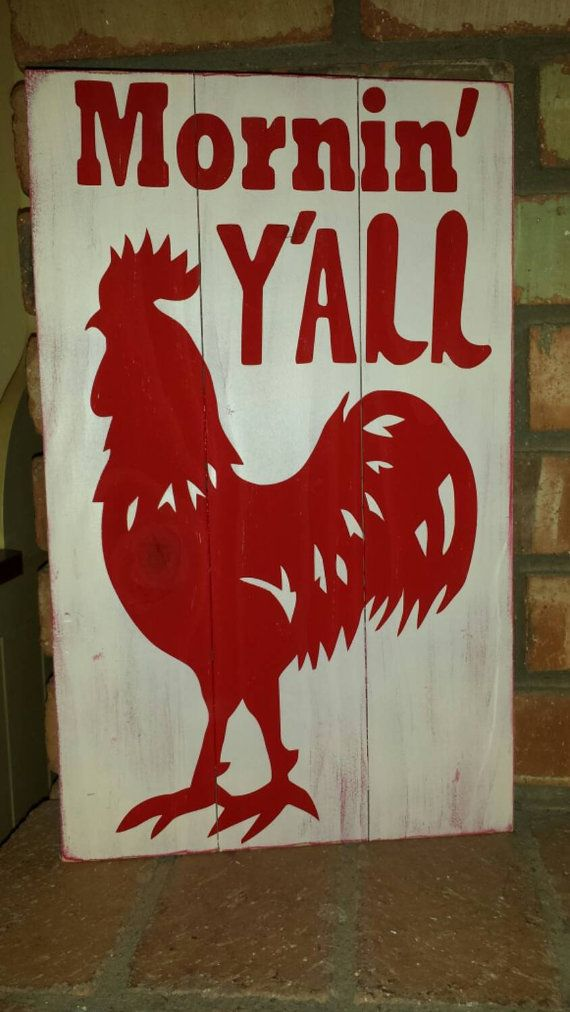 Hey, I found this really awesome Etsy listing at https://www.etsy.com/listing/268202211/mornin-yall-rooster-pallet-wood-sign