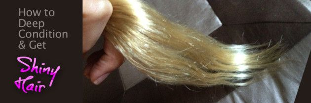 How to Deep Condition and Get Shiny Hair in 3 hours! DIY Hair Remedy