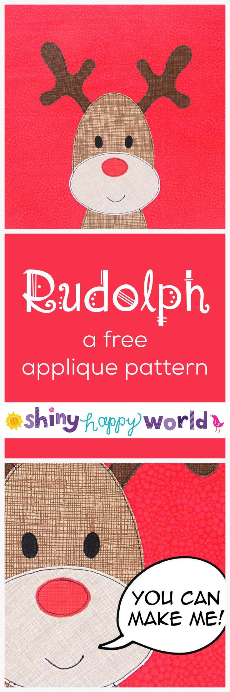 Rudolph the Red-Nosed Reindeer - a free applique pattern from Shiny Happy World when you sign up to the email newsletter.