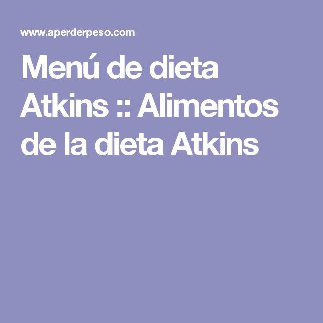 Menú de dieta Atkins :: Alimentos de la dieta Atkins