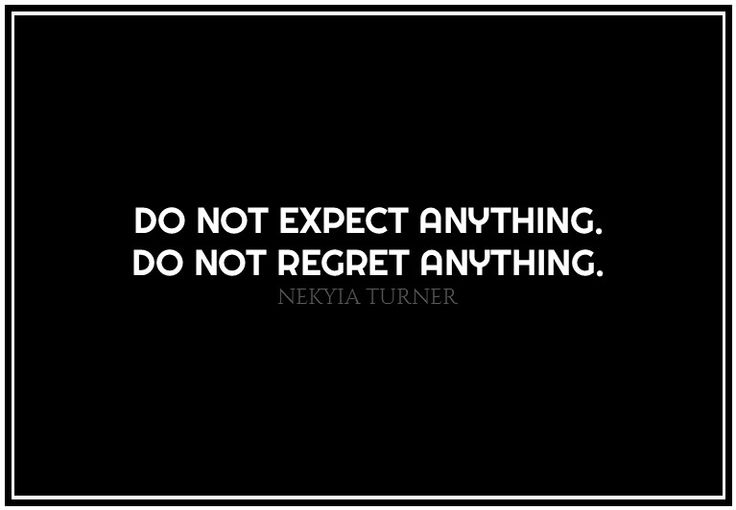 #89 do not expect...