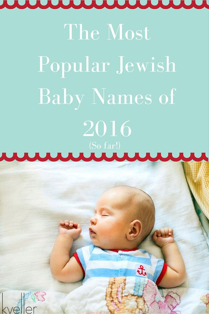 Discover the most popular Jewish/Hebrew baby names so far this year!