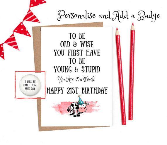 21st Birthday For Him Funny 21 Birthday 21st Funny Birthday Card 21st Birthday Card Funny 21st Card Funny 21st Birthday Card 40th Birthday Cards 40th Birthday Funny Funny Birthday Cards