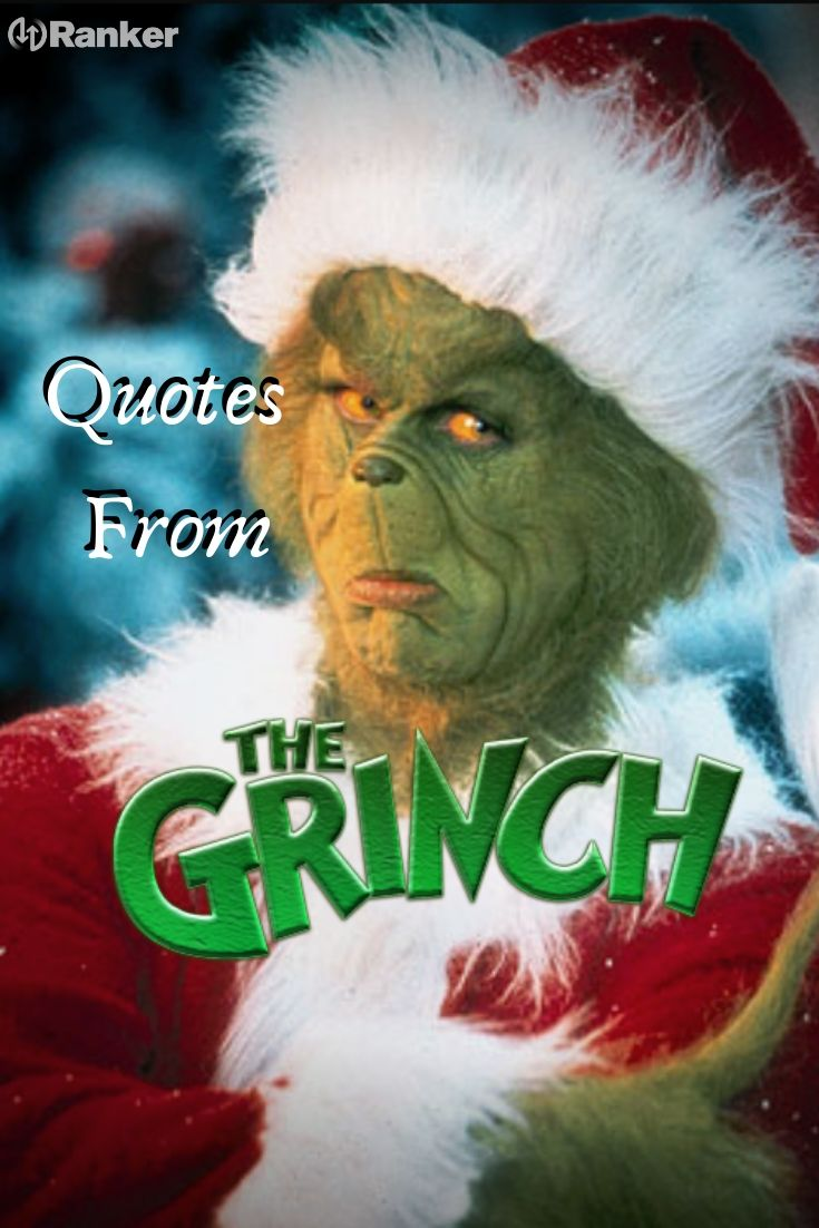 The Best Dr Seuss The Grinch Movie Quotes Christmas Movie Quotes Funny Grinch Movie Quotes Movie Quotes Funny