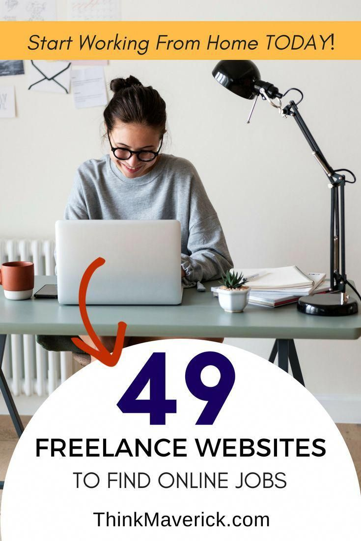 49 Best Freelance Websites To Find Online Jobs And Start Working From Home Today Thinkmaverick My Personal Journey Through Entrepreneurship Online Jobs Freelancer Website Working From Home