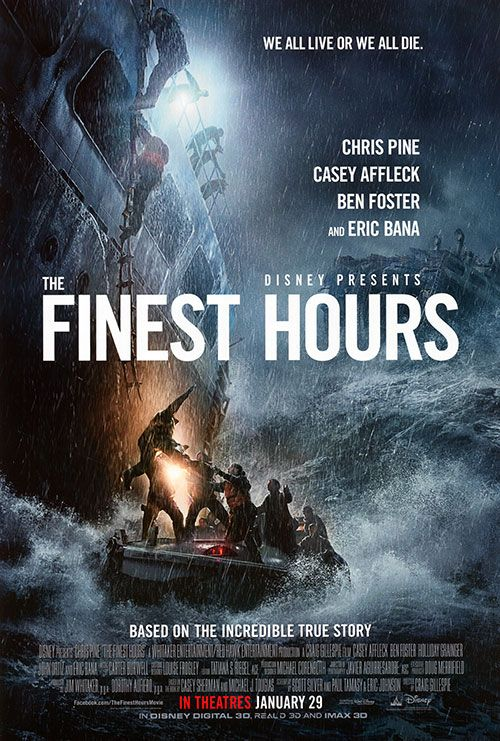 The Finest Hours, 2016 Disney film based on true 1952 rescue by USCGC Yakutat, USS Pendleton Mission: 33 of the 34 crewmen were saved. Chris Pine, Casey Affleck, Ben Foster, Eric Bana.