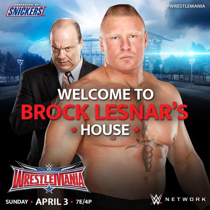 WWE WrestleMania 32: Welcome to Brock Lesnar's House.