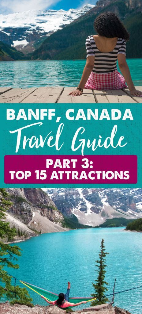 Top 15 Banff Attractions | Banff, Canada Travel Guide Part 3: