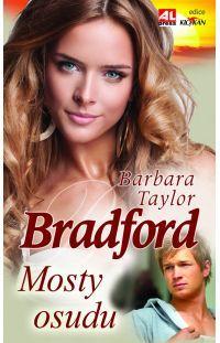 Mosty osudu - Barbara Taylor Bradford #alpress #barbarataylorbradford #knihy #román #bestseller