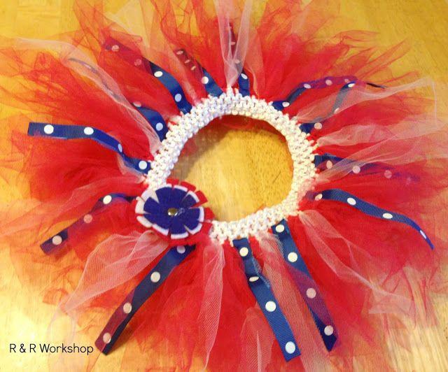 R & R Workshop: DIY| Easy 4th of July Tutu