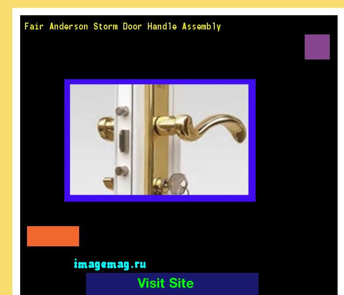 Fair Anderson Storm Door Handle Assembly 073957 - The Best Image Search
