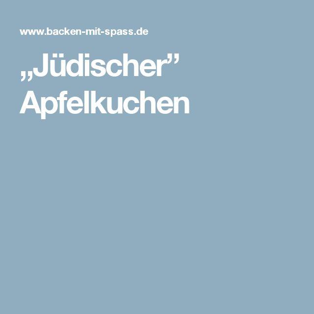 """""""Jüdischer"""" Apfelkuchen"""