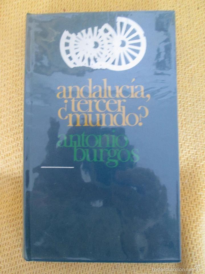 ANDALUCÍA, ¿TERCER MUNDO? - BURGOS, ANTONIO