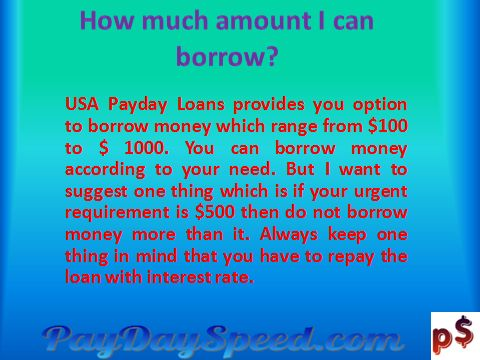 Paydayspeed are useful for people in dire need of quick cash. Availing of a personal loan through the banks takes a lot of time and paperwork. Sometimes, people cannot avail of such a loan because of poor credit ratings or the lack of collateral. Payday loans are handy in these instances.