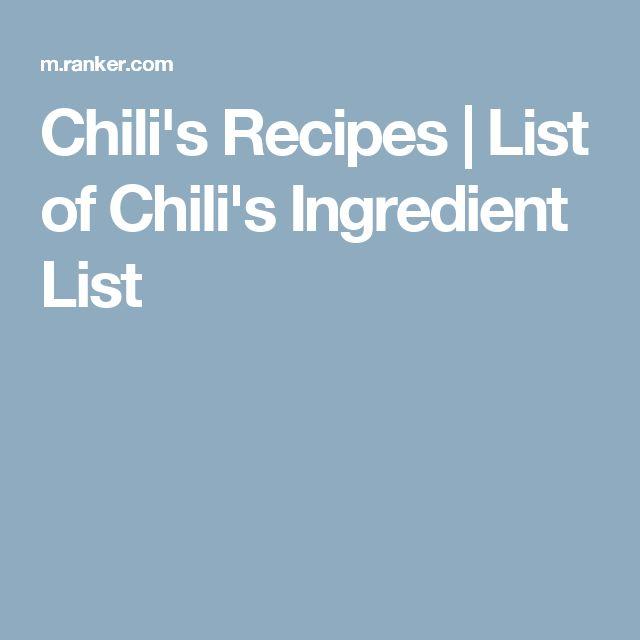 Chili's Recipes   List of Chili's Ingredient List