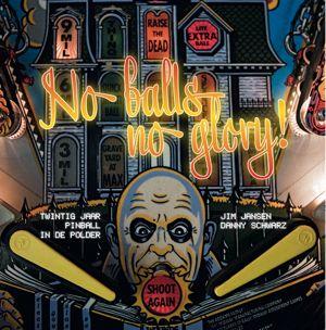 No Balls No Glory het boek van Jim Jansen die is uitgegeven in oktober 2012 tijdens ons 20 jarige jubileum. Dit boek over 20 jaar pinball in de polder kun je natuurlijk bestellen via onze site.