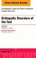 """Revista Veterinary Clinics Of North America, """"Orthopedic Disorders of the foal"""" Vol. 33 N°2 agosto 2017."""