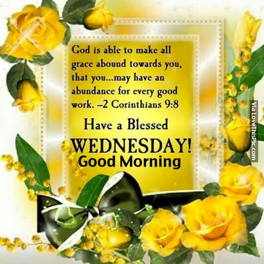 Have A Blessed Wednesday, Good Morning
