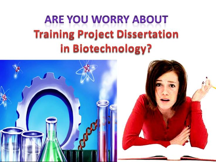 Biotechnology dissertation project training