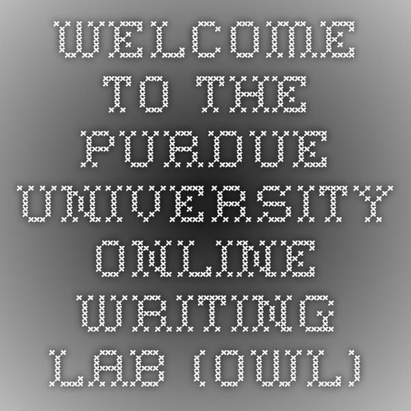 The purdue university online writing lab