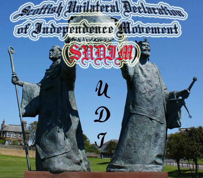 Scottish Unilateral Declaration of Independence Movement(SUDIM)