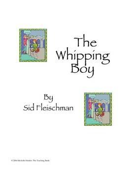 The Whipping Boy Teaching Novel Unit | FourthGradeFriends.com ...