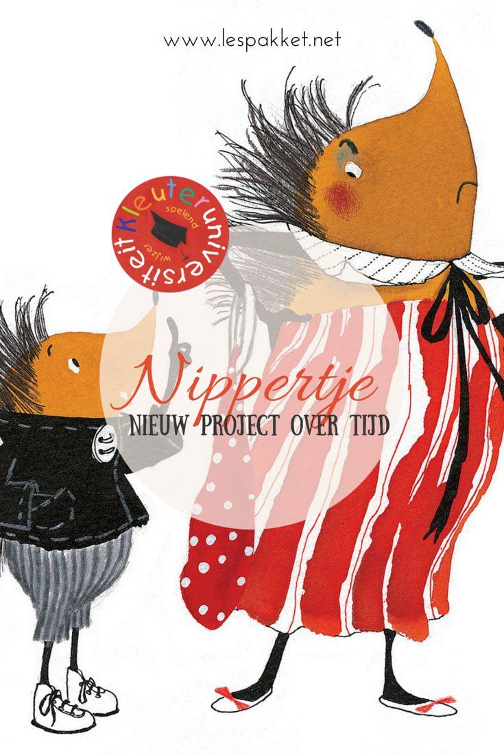 Nippertje - een project voor kleuters over het begrip tijd, nieuw bij Kleuteruniversiteit - Juf Bianca