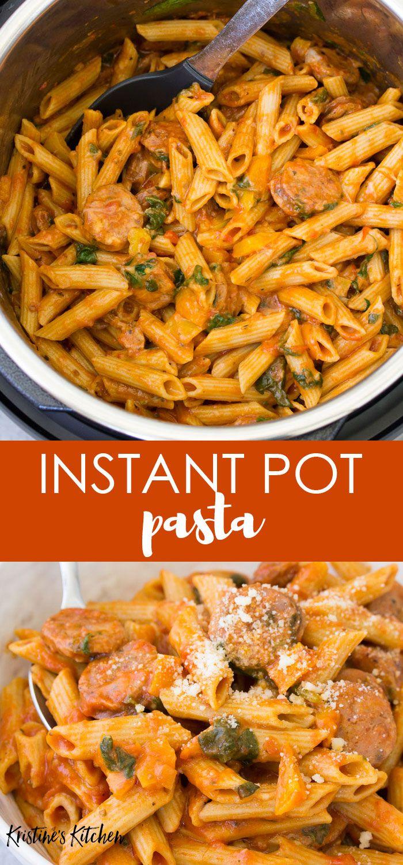 Instant Pot Pasta In 2020 Instant Pot Pasta Recipe Sausage Pasta Recipes Instant Pot Dinner Recipes