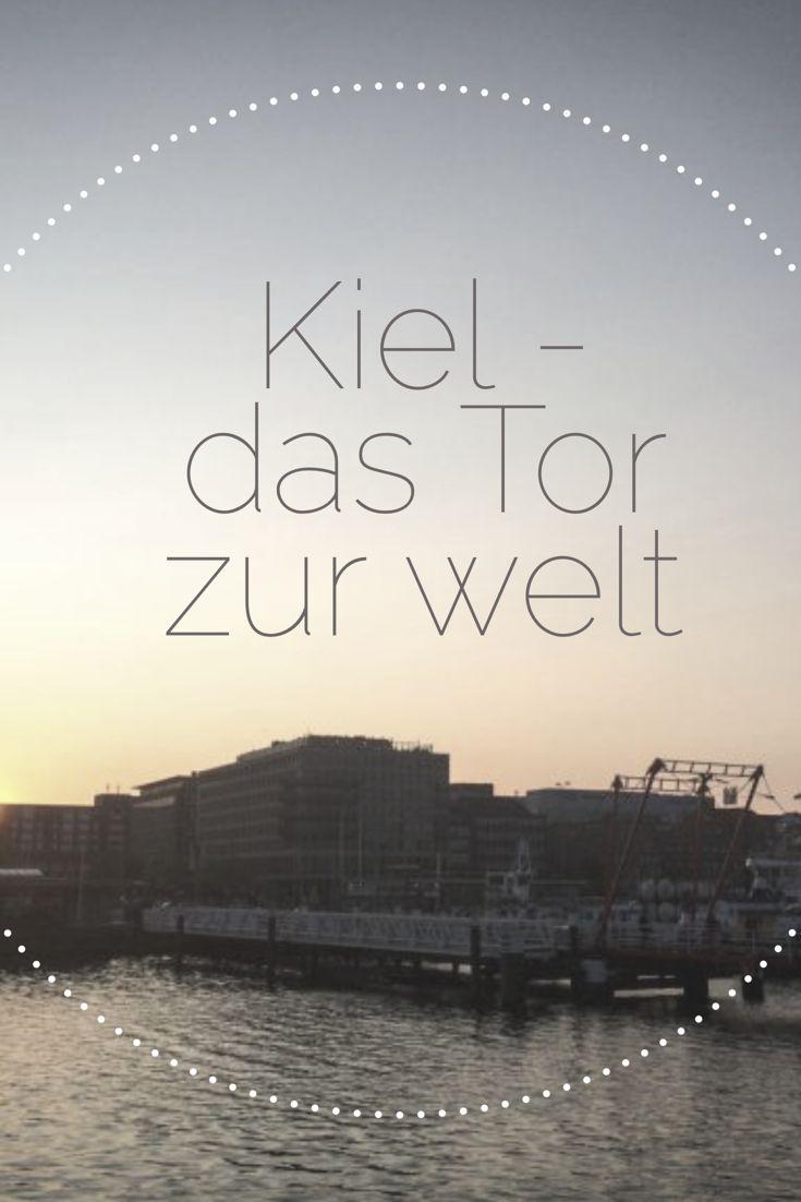 Kiel - das Tor zur Welt. Hier könnt einen Beitrag über die wunderschöne Stadt Kiel lesen.