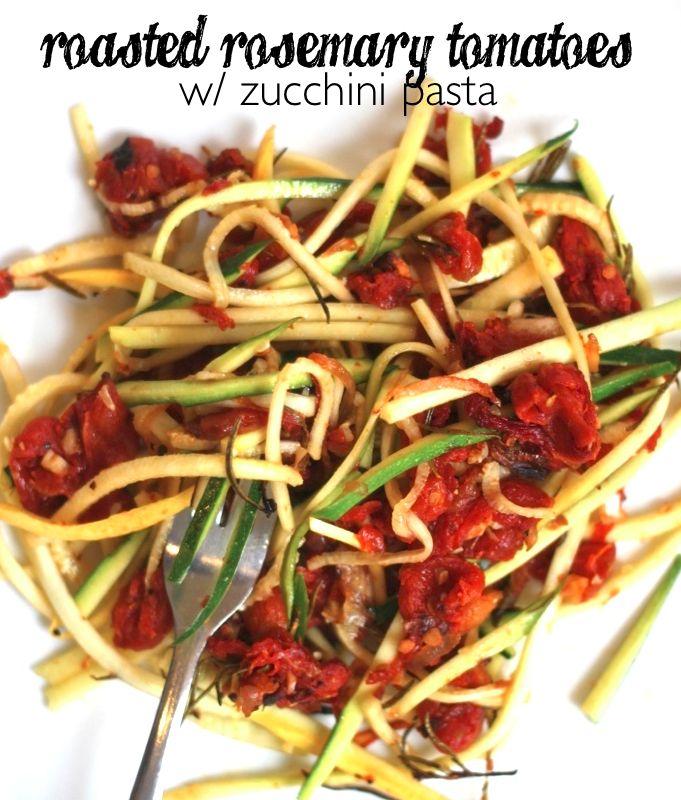 Roasted Rosemary Tomatoes & Zucchini Pasta #JenessasDinners