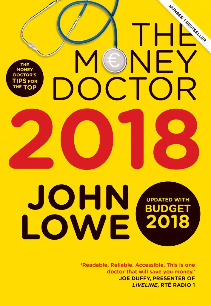 The Money Doctor John Lowe Offers His Top Money Saving Tips Going In To 2018 You Can Also Win Yourself A Copy Of His New B Finance Books Finance Best Doctors