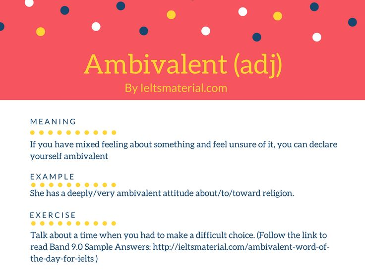 Ambivalent – Word of the day for IELTS