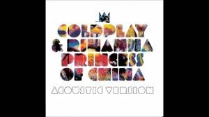 Coldplay Ft. Rihanna – Princess of China (Acoustic Version) Promo CD (…