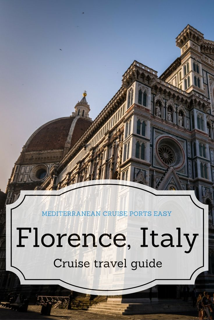 Italian Florence: Transportation Tips On Getting From Livorno Cruise Port To