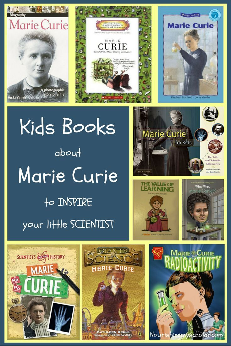 Kids Books about Marie Curie to INSPIRE your little SCIENTIST!