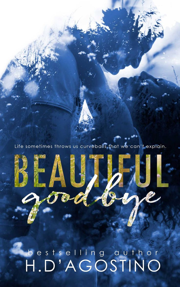 327 best good books images on pinterest books good books and beautiful goodbye by h dagostino release date august 2nd 2016 fandeluxe Document